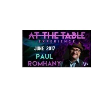 At The Table Live Lecture Paul Romhany June 7th 2017 - Magic Tricks