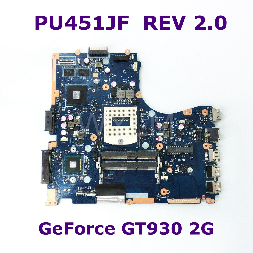 PU451JF GT930M 2GB N16S-GM-S-A2 mainboard REV 2.0 For ASUS PU451 PU451J PU451JF Laptop motherboard DDR3 USB 3.0 100% Tested цена и фото