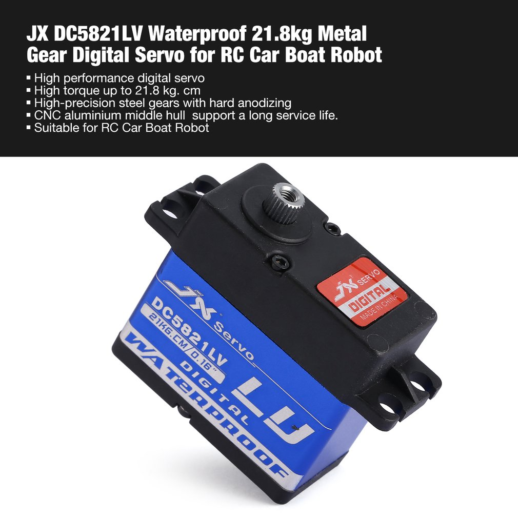 HOT! JX DC5821LV Waterproof Metal Gear Digital Servo with 21.8kg High Torque for RC Remote Control Car Boat Robot Model Vehicle hdkj d3609s 60g high torque 9kg metal gear digital servo 180 degree rotation for diy rc plane car truck robot gimbal f16687