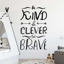 Diy be kind clever brave Environmental Protection Vinyl Stickers Bedroom Nursery Decoration For Kids Rooms