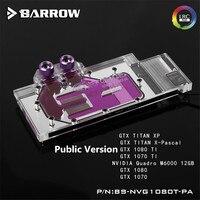 Barrow GPU Water Block For GTX 1080TI/New TiTan X Water Cooling Radiator BS NVG1080T PA