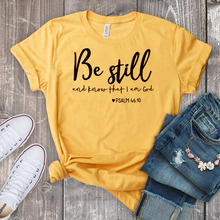 Be Still And Know That I Am God T-shirt Unisex Women Religious Christian Tshirt Casual Summer Faith Bible Verse Graphic Top Tee christian and religious poems