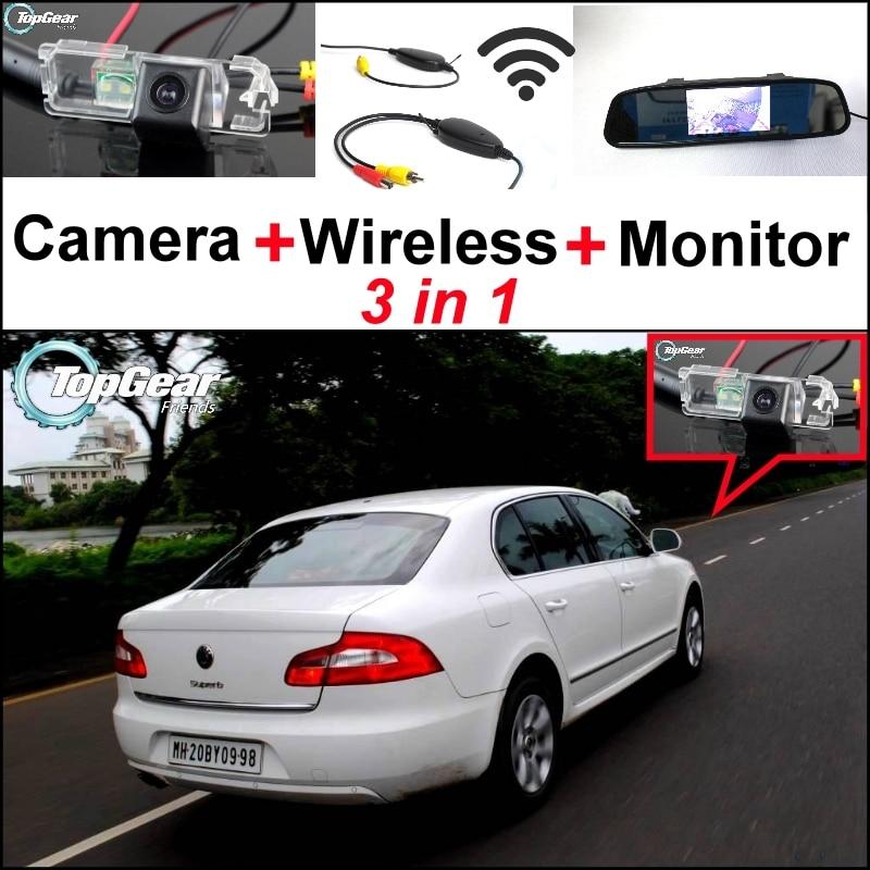 3 in1 Special Rear View Camera + Wireless Receiver + Mirror Monitor DIY Parking System For Skoda Superb B6 Super b 3 T MK2 Rapid