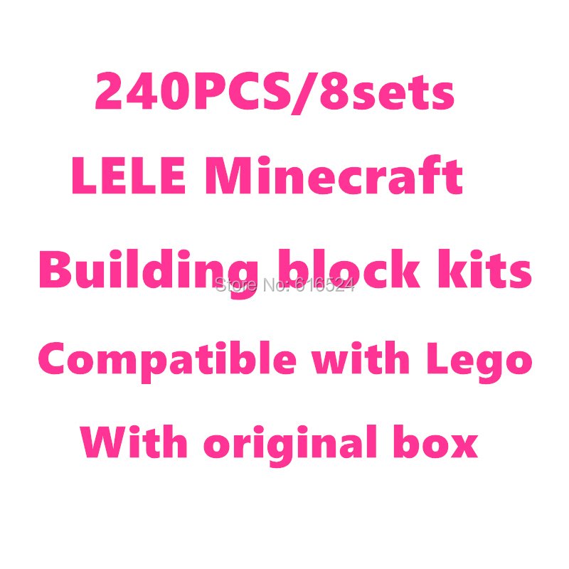 240pcs/8sets LELE 79018 Minecraft Building block kits Action figures Kids toy for Children Birthday Gift Free shipping
