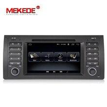 MEKEDE Quad Core Android 8,1 GPS de navegación del coche reproductor de DVD para BMW E39 E53 X5 M5 con wifi BT auto radio envío gratis