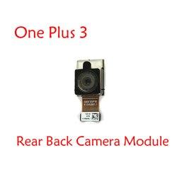 Nowa oryginalna tylna kamera moduł Flex Cable dla Oneplus 3 one plus trzy aparat z tyłu z Flex i aparat z tyłu wysokiej jakości