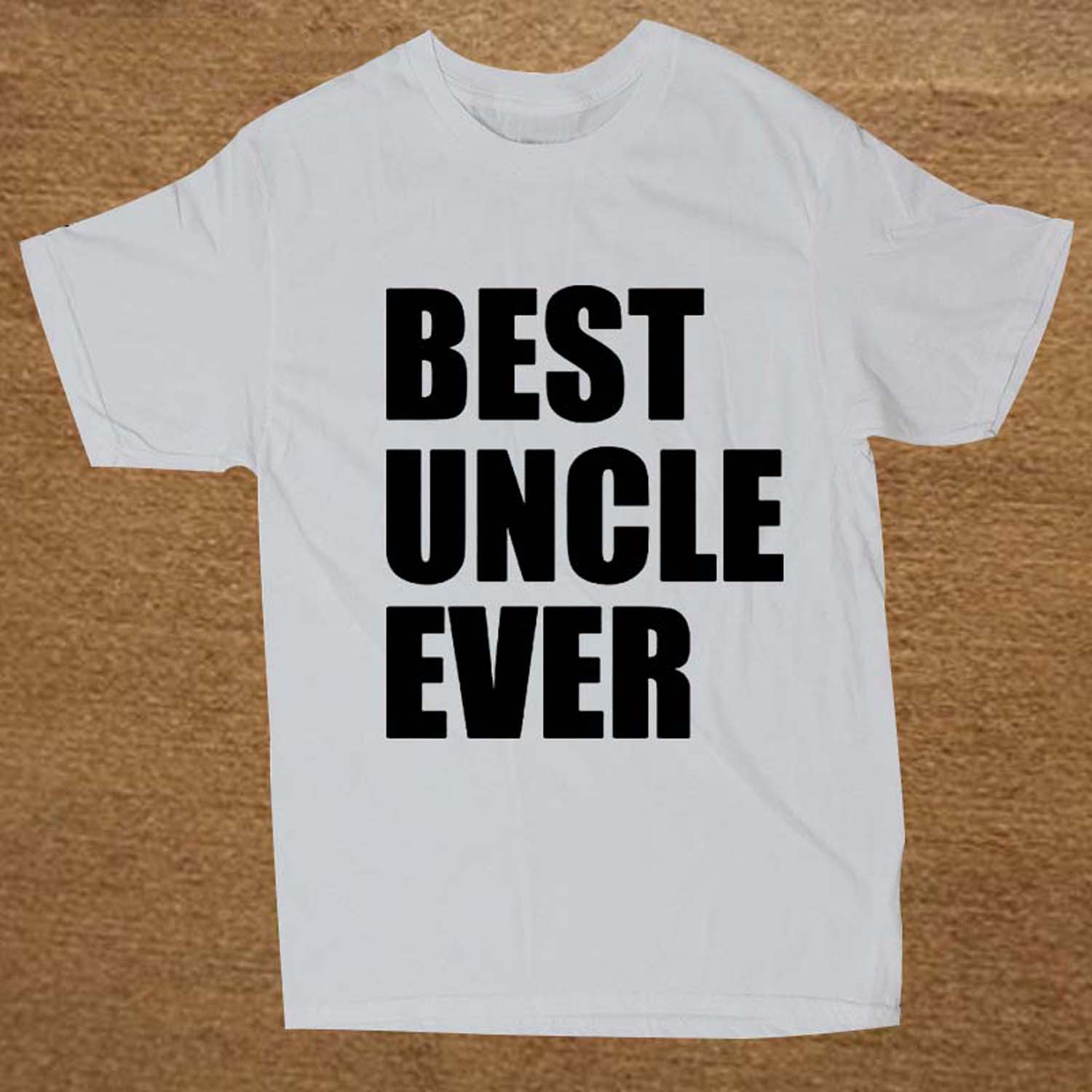Fathers Day Gift Best Uncle Ever Adult T-shirt Tshirt Mens O Neck Short Sleeve Funny Uncle Gift Tee T Shirt