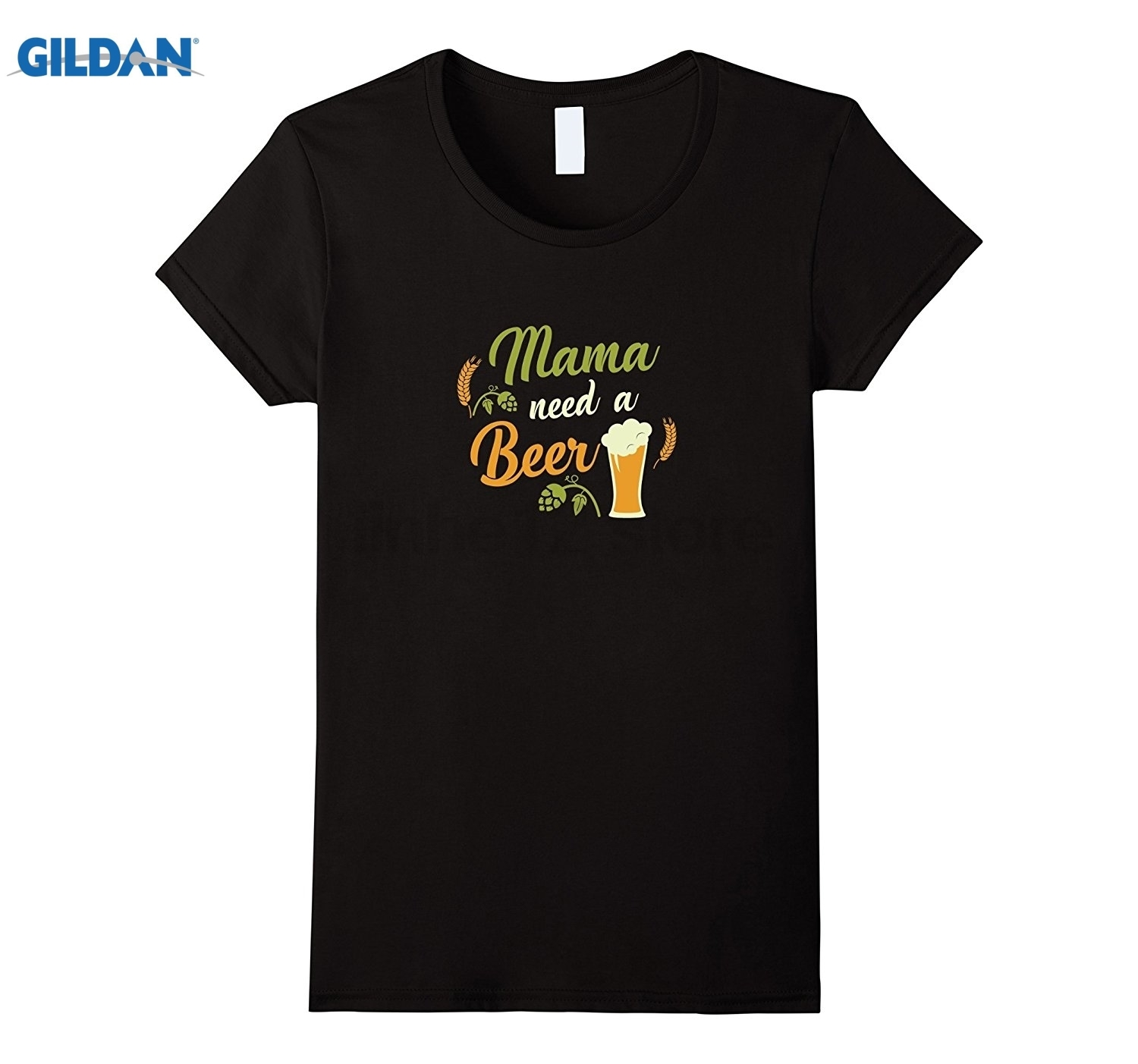 GILDAN Womens Mama need a Beer Premium T-Shirt for Mothers Day 2017 Womens T-shirt