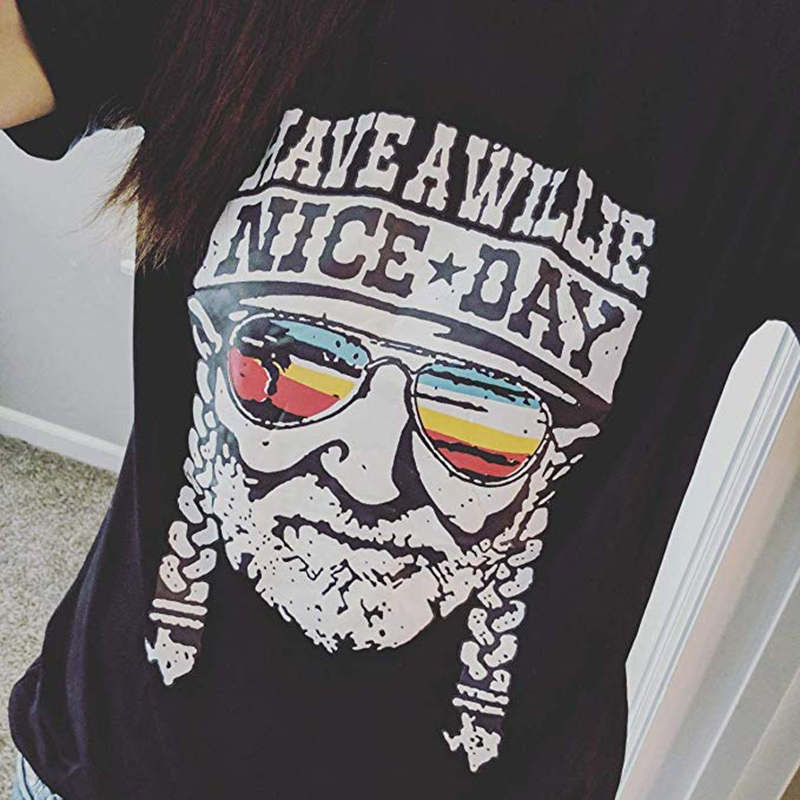Have A Willie Nice Day T Shirt Summer Short Sleeve Women Tshirt 100% Cotton O Neck Lady Tops Hipster Hip Hop Tees Drop Shipping