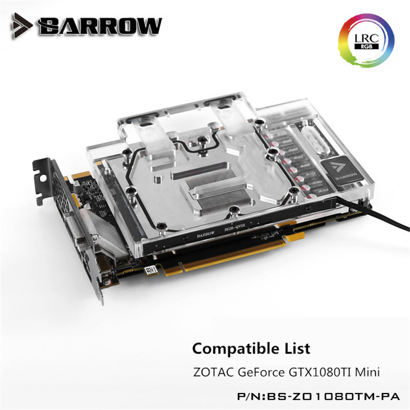 Barrow GPU Water Block (ZOTAC GTX1080TI Mini) Aurora Graphis Card Full Coverage BS-ZO1080TM-PA цена