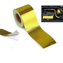 Цвета: золотистый, серебристый 2 ''Термальность выхлопной лента забора воздуха тепла изоляционный экран Обёрточная бумага отражающая теплопроводная барьер самоклеющиеся двигателя 2 дюймов 5 м