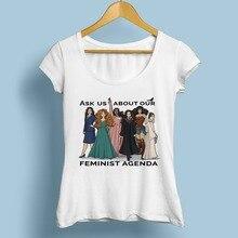 ASK US ABOUT OUR FEMINIST AGENDA tshirt femme jollypeach brand new white fashion Tee shirt women Feminism girl power T-Shirt
