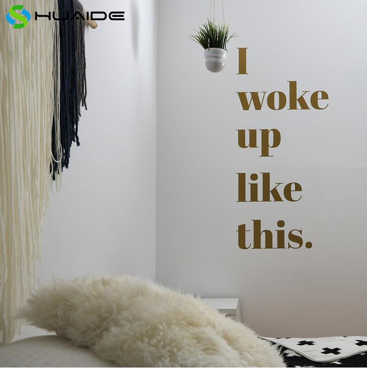 Aliexpress Buy Pet Dog Room Decoration Wall Stickers Gold Vinyl Words I Woke Up Like This Art Vinilos Paredes Mural A329 From Reliable