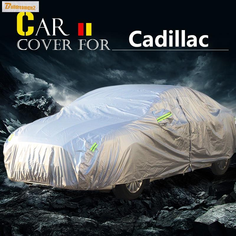 Buildreamen2 Car Cover Sun Shade Anti-UV Rain Snow Scratch Protector Cover Waterproof For Cadillac Catera Eldorado STS Escalade