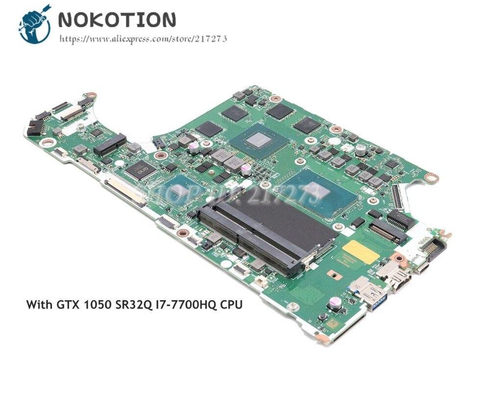 NOKOTION nueva para Acer A715-71G placa base de computadora portátil GTX 1050 GPU SR32Q I7-7700HQ CPU DDR4 C5MMH C7MMH LA-E911P placa principal