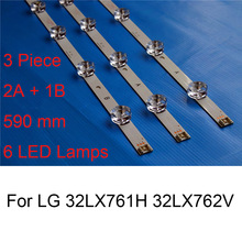 3 Piece Brand New LED Backlight Strip For LG 32LX762V 32LX761H TV Repair LED Backlight Strips Bars A B TYPE Original LED Lamps new original 14 pcs set led backlight strip bar lz55o1lcepwa a b for lg 55 inch tv 55ln5400 55ln5200 innotek pola2 0 55 r l type