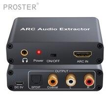 Proster Konverter HDMI Audio Adapter DAC ARC L/R Koaxial SPDIF Jack Extractor Rückkehr Kanal 3,5mm Kopfhörer für TV