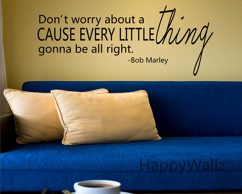Online Shop Every Little Thing Gonna Be All Right Motivational Quote ...