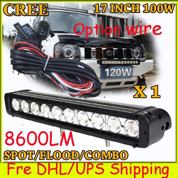 Free DHL/UPS/FEDEX ship!  17 100W,8600LM,10~30V,6500K,LED working bar;led offroad bar,Option wire harness,SUV,LED bar light dhl free 100