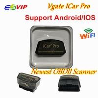 50pcs DHL Free Vgate ICar Pro Elm327 WiFi Version OBDII Scan Tool Elm 327 Support IOS