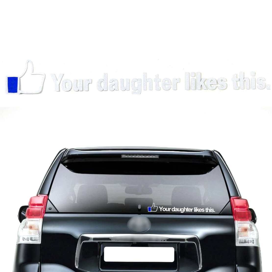 YOUR DAUGHTER LIKES THIS Funny Car//Window//Bumper JDM Vinyl Decal Sticker New