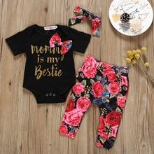 Одежда для новорожденных девочек комплекты для маленьких девочек Комбинезон с надписью+ штаны с цветочным принтом+ повязка на голову для маленьких девочек Ensemble Bebes Fille