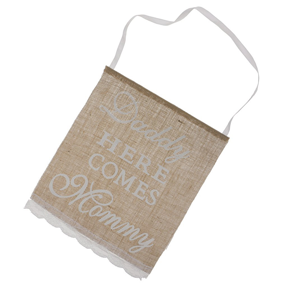 Daddy Here Comes Mommy Burlap Banner Rustic Country Wedding Hanging Sign NEW