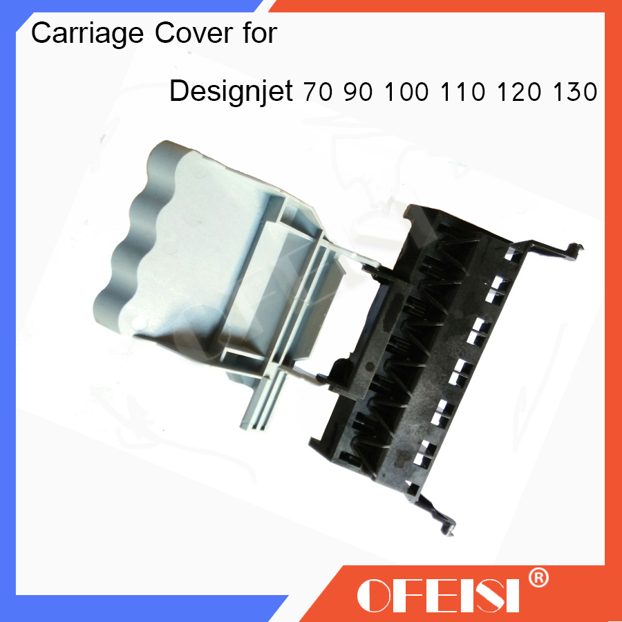 New C7796-60205 C7796-60022 C7796-67009 Carriage assembly cover for HP Designjet 70/90R/100plus/100+/110/111/120/130NR/2600 carriage assembly for hp designjet 70 100 110 hp business inkjet 2600 c7796 60022 c7796 60077 plotter part used