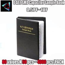 0402 SMD конденсатор с алюминиевой крышкой, книга с образцами 80valuesX50pcs = 4000 шт. 0.5PF~ 1 мкФ набор различных конденсаторов пакет