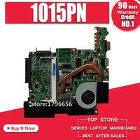 Originallatop placa-mãe para For Asus eeepc 1015pn mainboard rev 1.2 totalmente testado e funcionando perfeito