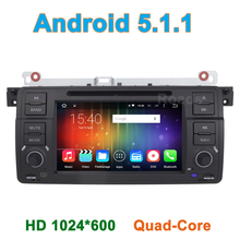 Quad Core 1024*600 Android 5.1.1 Car DVD Player for BMW 3 Series E46 M3 Rover 75 with Canbus Radio BT Wifi GPS