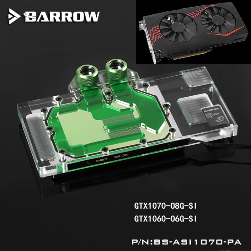 BARROW Full Cover Graphics Card Block use for ASUS Ice Knight GTX1070-O8G-GAMING/1070-O8G-SI/1060-O6G GPU Radiator Block LRC RGB barrow full cover graphics card block use for colorful igame gtx1070 1060 flame of war u 8gd5 top radiator lrc rgb coi1070u pa
