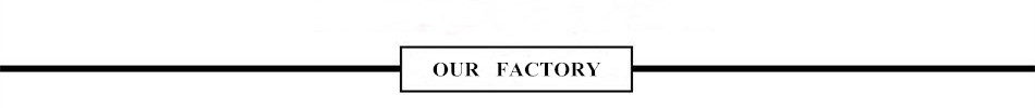 1 OUR FACTORY