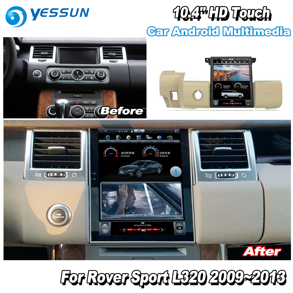 YESSUN 10.4 ''HD Pour Gamme Pour Rover Sport 2009 ~ 2013 autoradio Android GPS Navi maps Navigation original style multiemdia NO DVD