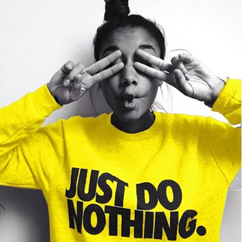 Harjuku Just Do Nothing Letter Sudaderas Mujer Fashion Women Casual Long Sleeve Hoodie Jumper Pullover Sweatshirt