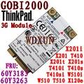 Para IBM Thinkpad Lenovo Gobi2000 3 G inalámbrico tarjeta WWAN 60Y3183 60Y3263 para X201 / X201i / T410 / T410i W510 + GPS