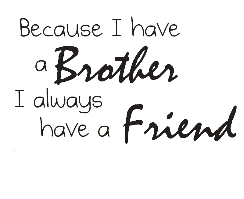 Us 427 Buckoo Wall Decal Sticker Quote Vinyl Art Lettering Brothers Always Have A Friend Wall Decor Lg103 In Wall Stickers From Home Garden On