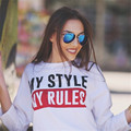 2016 Women T Shirts Loose Boy Friend Style Crew Neck Long Sleeve My Style My Rules Letter Print Female T-Shirt Harajuku Style