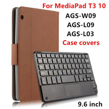 Case For Huawei MediaPad T3 10 Protective Covers Bluetooth keyboard Protector Leather PU Tablet ags-w09 l09 l03 Cases 9.6 inch