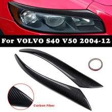 Пара автомобильных фар из углеродного волокна, Накладка для бровей, наклейка на голову, веки для Volvo S40 V50 2004-2012