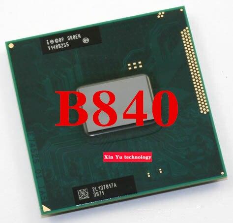 Пожизненная гарантия Celeron B840 1.9 ГГц двухъядерный SR0EN ноутбук процессоры ноутбук процессора PGA 988 контакт. гнездо G2 компьютер оригинальный
