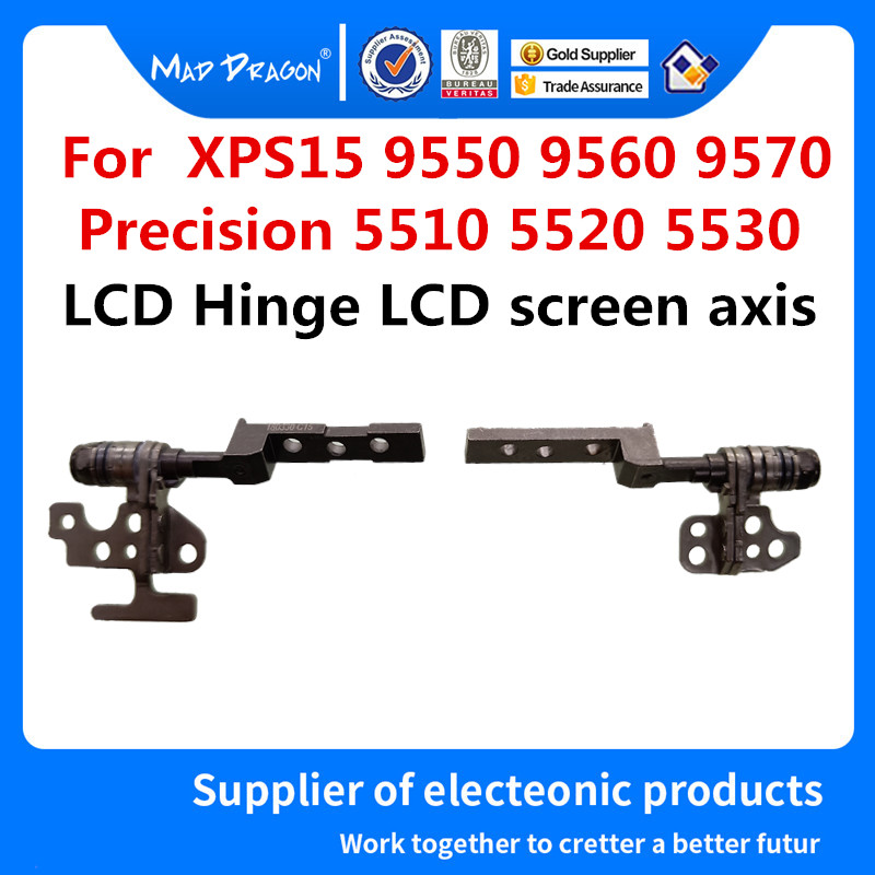 MAD DRAGON Brand Laptop Original 15.6 Inch LCD Hinge LCD Screen Axis L+R For Dell XPS 15 9550 9560 9570 Precision 5510 5520 5530