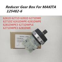 Reducer Gear Box For MAKITA 125482 6 6261D 6261DWPE 6271D 6271DZ 6271DWE 6271DWPLE 6271DWPE3 6281D 6281DWPE 6281DWPE3 6281DWE