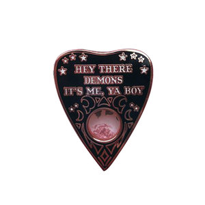 Hey there demons it's me ya boy brooch charm ouija pin witchy pagan badge Gothic divination jewelry(China)