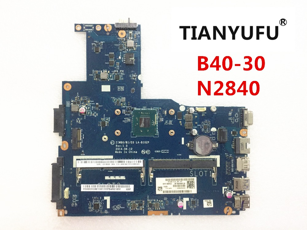 NEW LA B102P ZIWB0 B1 E0 LAPTOP MOTHERBOARD FOR LENOVO B40 30 motherboard with N2840 CPU