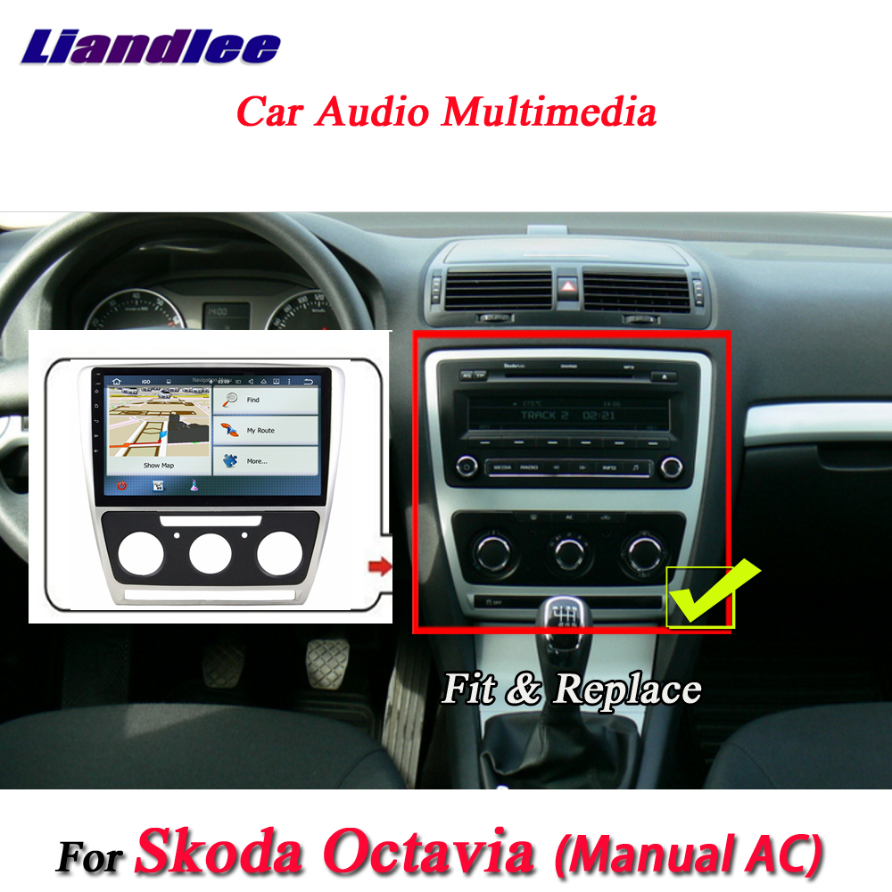 Système Android Liandlee Car pour Skoda Octavia manuel AC 2010 ~ 2014 Radio GPS Wifi Navi Navigation HD stéréo multimédia sans CD DVD