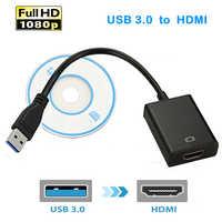 USB 3.0 à HDMI 1080P externe vidéo carte graphique câble adaptateur câble convertisseur USB3.0 HDMI Multi moniteur affichage HDTV adaptateur