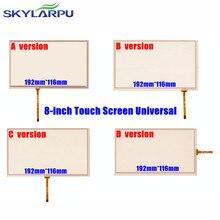 Skylarpu pulgadas 192mm * 116mm Digitalizador de la Pantalla Táctil Universal para la Navegación Del Coche DVD, de C00 HSD080IDW1/C01, AT080TN64, AT080TN03