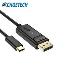 CHOETECH USB C To DisplayPort Cable 4K 60Hz USB 3 1 Type C Thunderbolt 3 Compatible