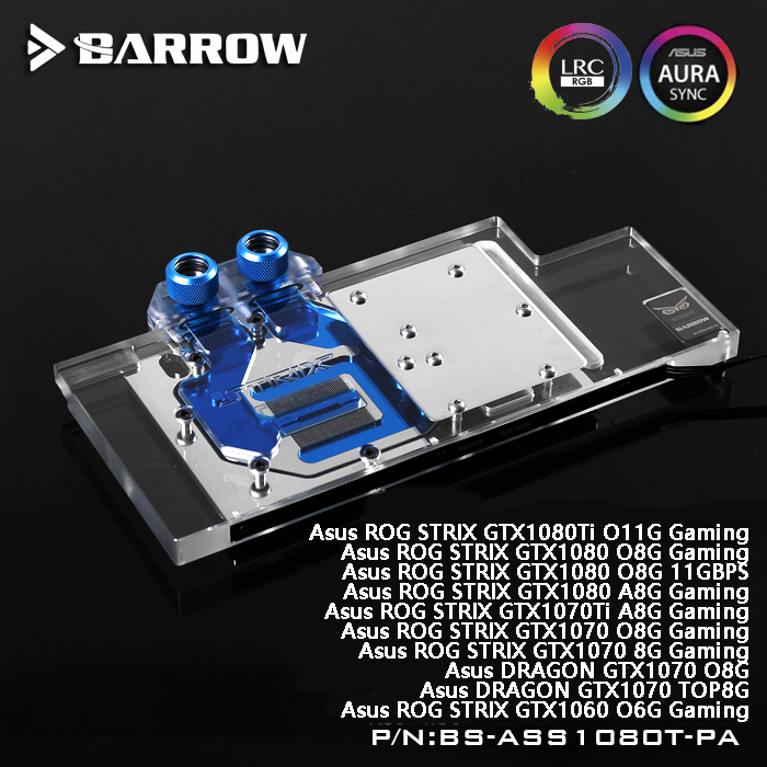 Barrow BS-ASS1080T-PA LRC RGB v1/v2 Full Cover Graphics Card Water Cooling Block for ASUS ROG STRIX GTX1080Ti/1070/1060 Gaming цены